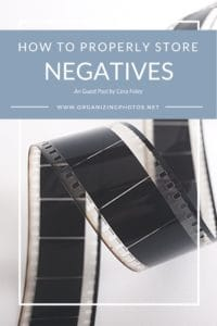 How to Properly Store Negatives