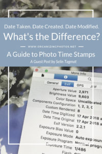 Date Created. Date Taken. Date Modified. What's the Difference? A Guide to Photo Time Stamps - OrganizingPhotos.net